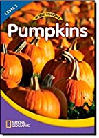 World Windows 2 (Science): Pumpkins: Content Literacy, Nonfiction Reading, Language & Literacy by National Geographic Learning(2011-10-25)