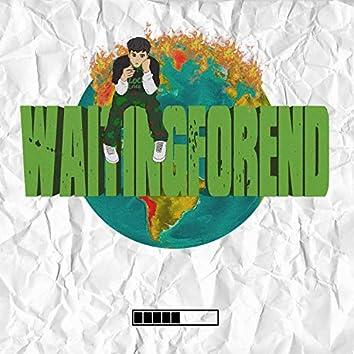 WaitingForEnd