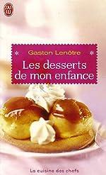 Les desserts de mon enfance de Gaston Lenôtre