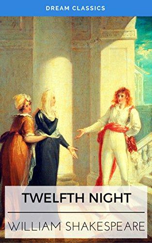 Twelfth Night (Dream Classics) (English Edition)