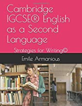 Cambridge IGCSE® English as a Second Language: Strategies for Writing©
