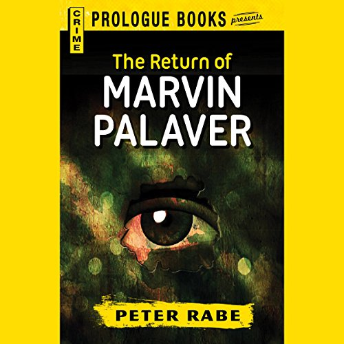 The Return of Marvin Palaver audiobook cover art