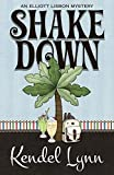 Shake Down (An Elliott Lisbon Mystery, Band 5)