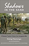 Shadows in the Sand: A Koevoet tracker's story of an insurgency war (English Edition)