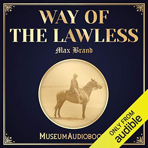 Way of the Lawless audiobook cover art