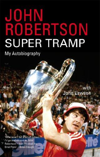 John Robertson: Super Tramp: My Autobiography (English Edition)