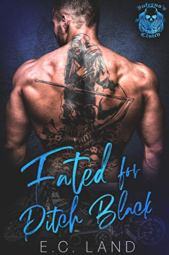 Fated for Pitch Black (Inferno's Clutch MC Book 5) (English Edition)