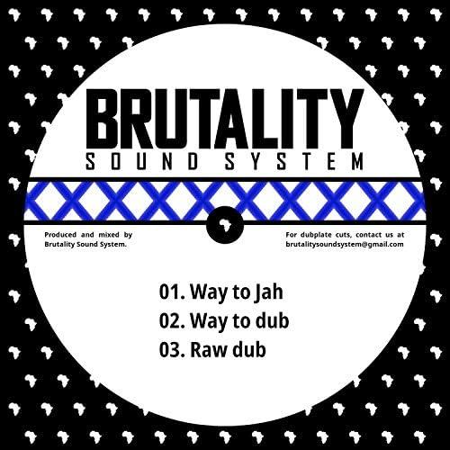 Brutality Sound System