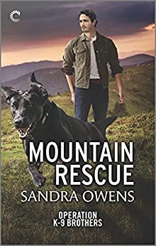 Mountain Rescue (Operation K-9 Brothers Book 3) by [Sandra Owens]