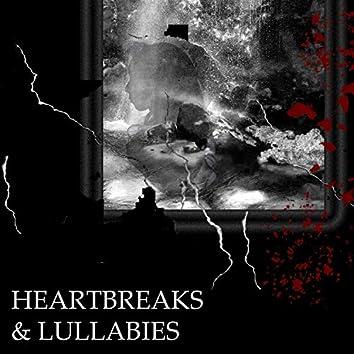 Heartbreaks & Lullabies