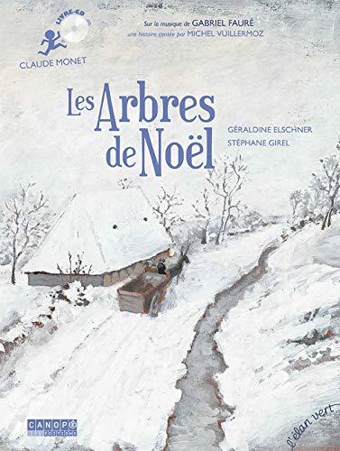 Les arbres de Noël : Claude Monet (1CD audio)