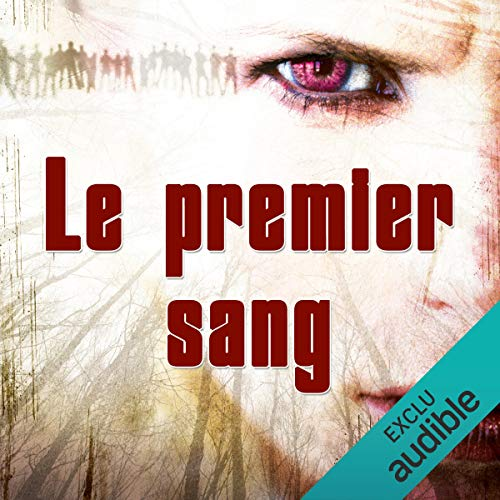 Le premier sang audiobook cover art