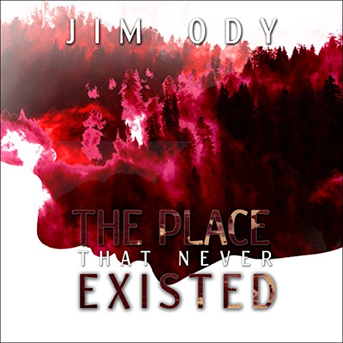 The Place That Never Existed audiobook cover art