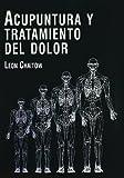 Acupuntura y tratamiento del dolor - Nueva edición...