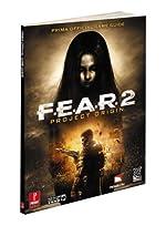 F.E.A.R. 2 - Project Origin: Prima Official Game Guide de Catherine Browne