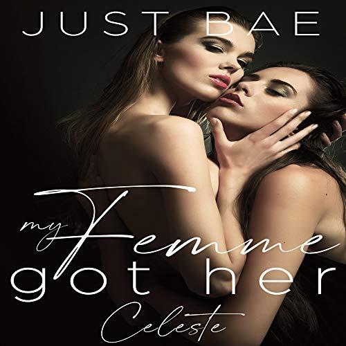 My Femme Got Her: Celeste cover art