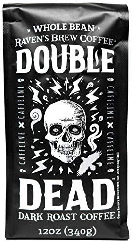Raven's Brew Coffee Whole Bean Double Dead – Dark Roast – Naturally High Caffeine – 12oz Bag