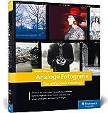 Analoge Fotografie: Stand 2019: Kameras und Objektive, Ausrüstung und Material, Entwicklung und Inspiration