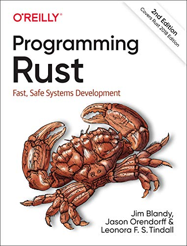 [EBOOK] Programming Rust: Fast, Safe Systems Development, 2nd Edition