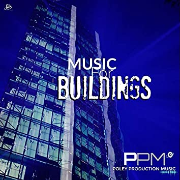 Music For Buildings: Poley Production Music