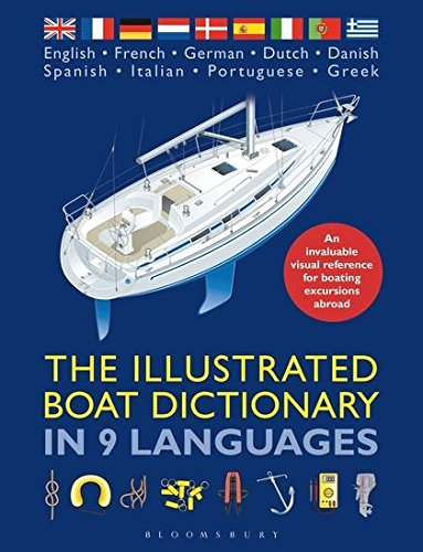 Compare Textbook Prices for Illustrated Boat Dictionary in 9 Languages Annotated Edition ISBN 9781408187852 by Adlard Coles