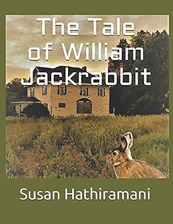 The Tale of William Jackrabbit