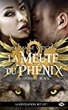 La Meute du Phénix, T8 - Dominic Black