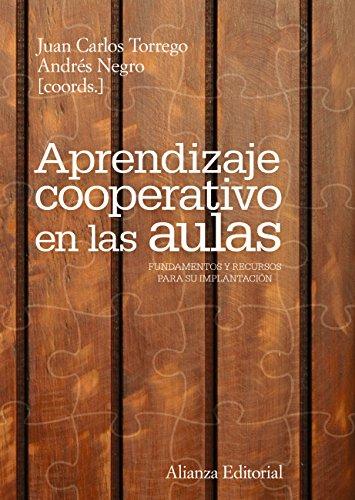 Aprendizaje cooperativo las aulas Fundamentos recursos para
