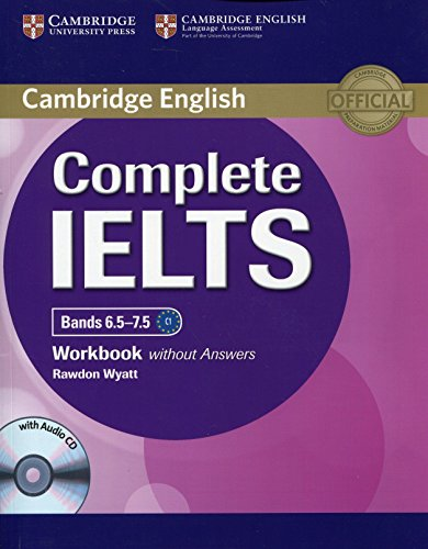 Complete IELTS Bands 6.5-7.5 Workbook without Answers with Audio CD [Lingua inglese]