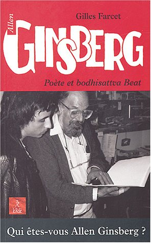 Allen Ginsberg, poète et bodhisattva Beat