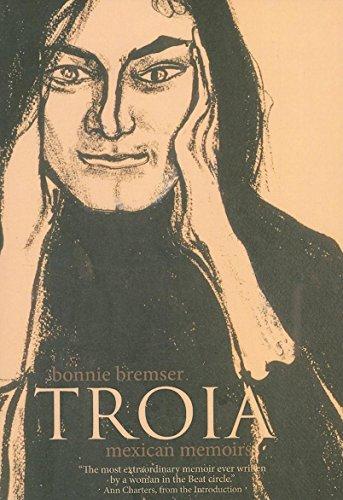 Troia: Mexican Memoirs (American Literature Series)