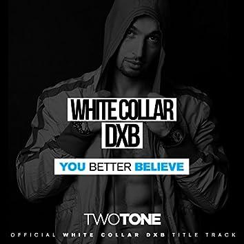 You Better Believe - Single