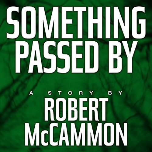 Something Passed By audiobook cover art