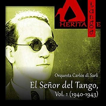 Carlos di Sarli, El Señor del Tango, Vol. 1 (1940-1943)