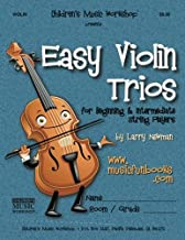 Easy Violin Trios: for Beginning and Intermediate String Players