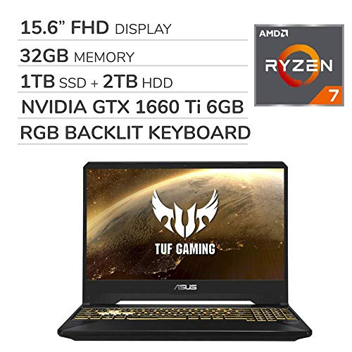 ASUS TUF Gaming 2019 15.6'' FHD Laptop Notebook Computer, AMD Ryzen 7 R7-3750H 2.3GHz, GTX 1660 Ti 6GB Graphics, 32GB RAM, 1TB SSD, 2TB HDD,RGB Backlit Keyboard,Wi-Fi,Bluetooth, Webcam,HDMI,Win 10