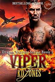 Viper: Dragon Warrior Series (Alien Dragon Shifter Romance) Book 5