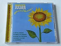 CHARLOTTE JULIAN - QUAND ON EST DU MIDI ON CHANTE