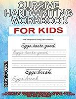 Cursive Handwriting Workbook for Kids: Cursive for Beginners Workbook. Cursive Letter Tracing Book. Cursive Writing Practice Book to Learn Writing in Cursive