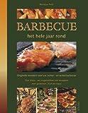 Barbecue: het hele jaar rond