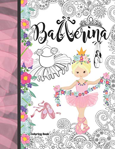 Ballerina Coloring Book: Ballet Coloring Book & Sketch Paper Combo Gift For Girls