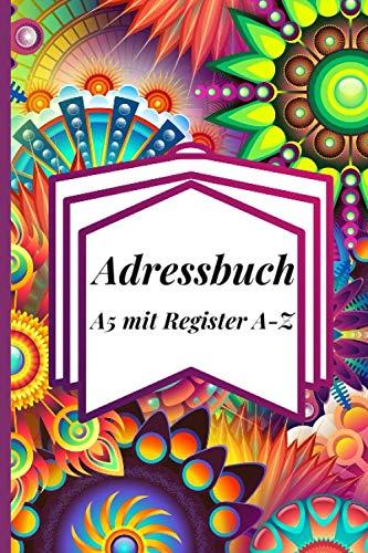 Adressbuch A5 mit Register A-Z: Adressbuch mit alphabetischem Organizer (Namen, Adressen, Telefonnummern, E-mail-adressen und Geburtstage)