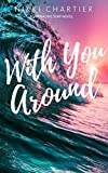 With You Around (Drenaline Surf Book 4) (English Edition)