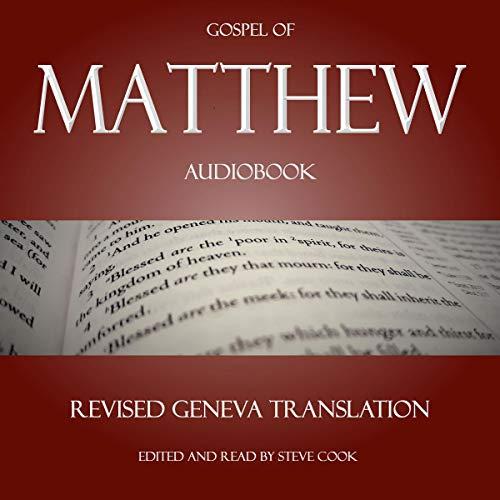 Gospel of Matthew Audiobook: From the Revised Geneva Translation  By  cover art