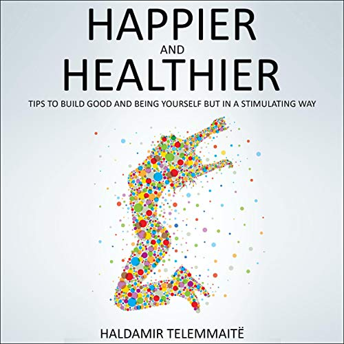 Happier and Healthier cover art