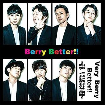 Very Berry Better!!~音感、リズム感のない男達~