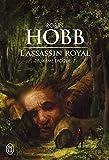 L'assassin royal, deuxième époque, Tome 2 - Serments et deuils ; Le dragon des glaces ; L'Homme noir ; Adieux et retrouvailles