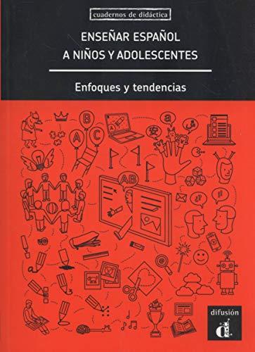 Enseñar español a niños y adolescentes: enfoques y tendencias