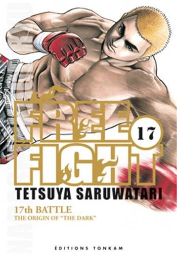 Free Fight -Tome 17-