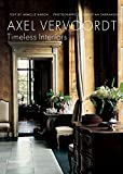 Axel Vervoordt: Timeless Interiors (BEAUX LIVRES - LANGUE ANGLAISE)